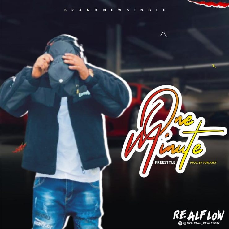 Realflow - One' Minute (Freestyle)
