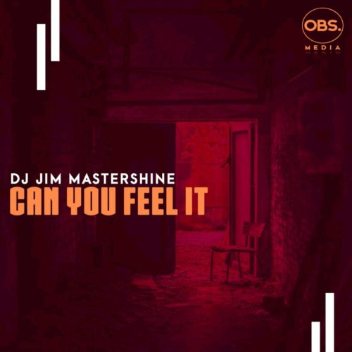 DJ Jim Mastershine – Can You Feel It (Original Mix)