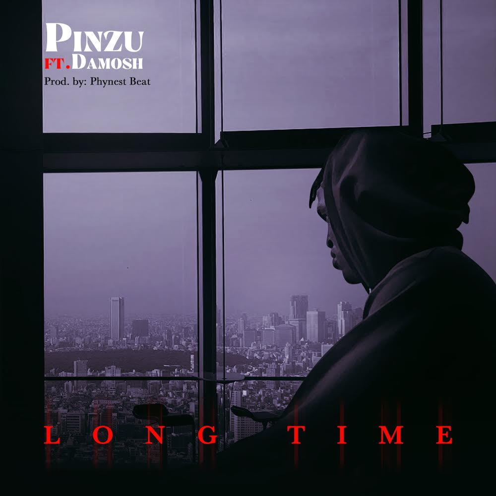 Pinzu Ft. Damosh - Long Time