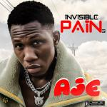 Aje - Invisible Pain (EP)