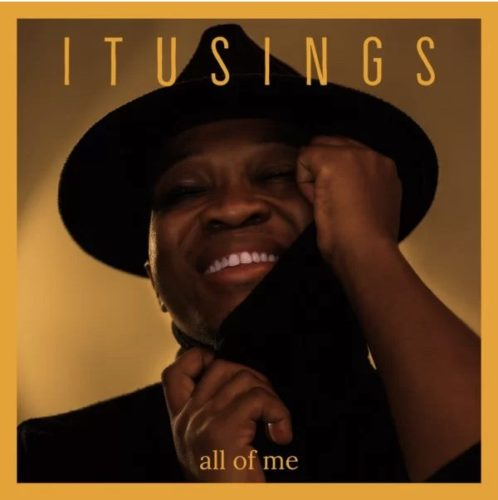 ItuSings – All Of Me