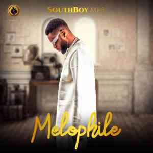 SouthBoy MFB - Melophile (EP)