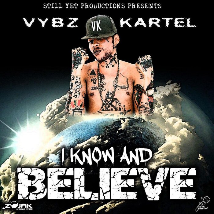 Vybz Kartel – I Know And Believe