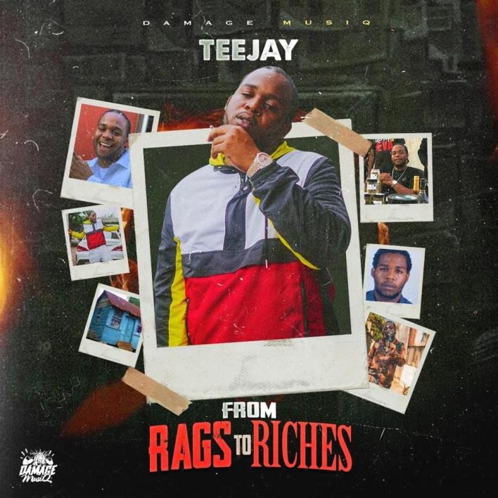 Teejay – From Rags To Riches