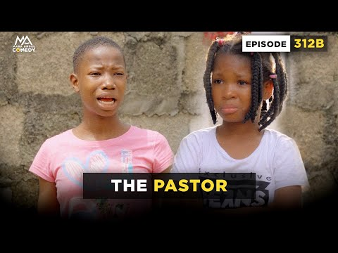 VIDEO: Mark Angel Comedy - The Pastor (Episode 312B)