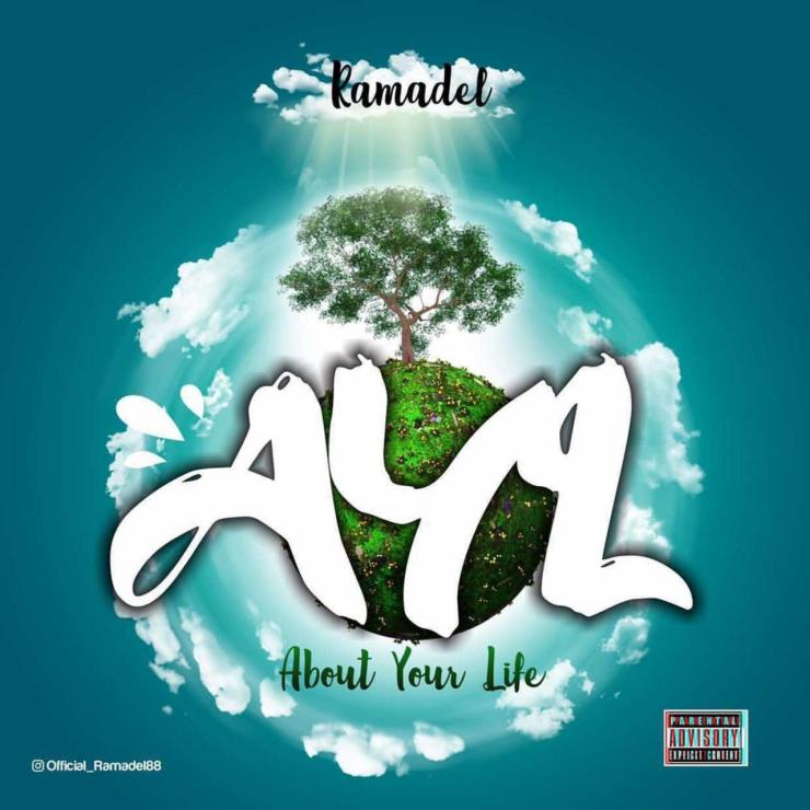 Ramadel - AYL (About Your Life) Ft. Thomas