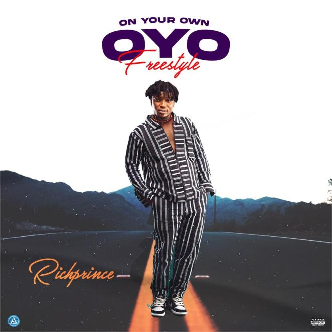 Richprince – On Your Own (OYO) Freestyle