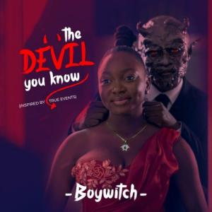 EP: Oladips x BoyWitch - The Devil You Know