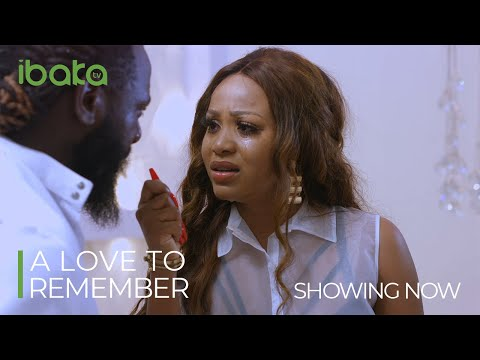 A LOVE TO REMEMBER Latest 2021 Drama Movie