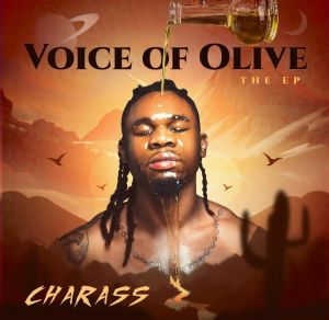EP: Charass - Voice Of Olive