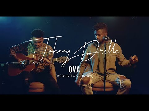 Johnny Drille - Ova (Acoustic Version)