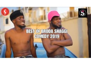VIDEO: Broda Shaggi - Best Of Broda Shaggi Comedy 2019