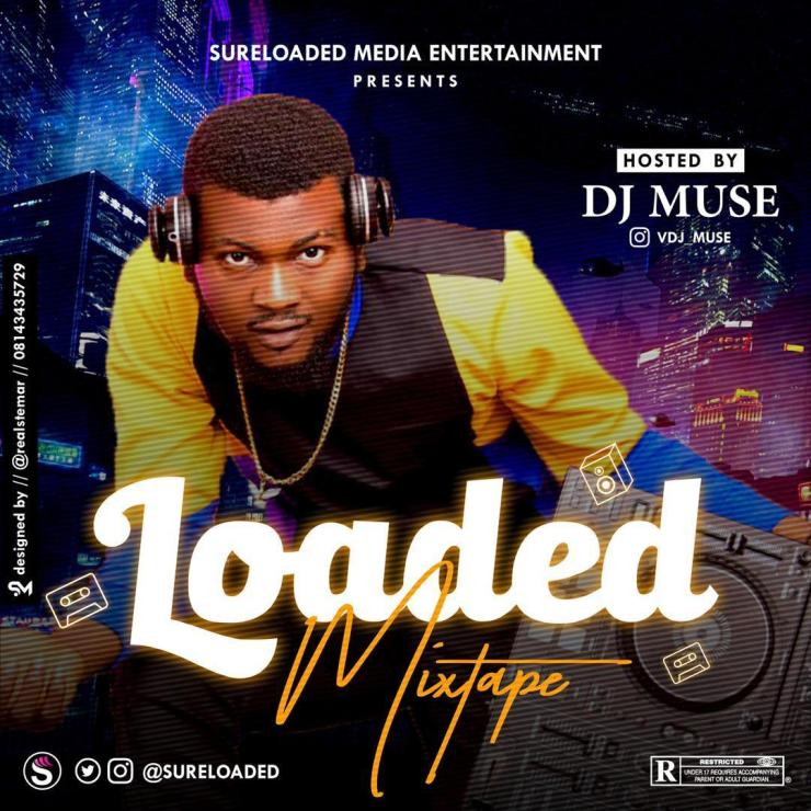 DJ Muse - Sure Loaded Mixtape