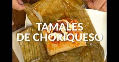 Esta es la receta de tamales de choriqueso que rompe el Internet