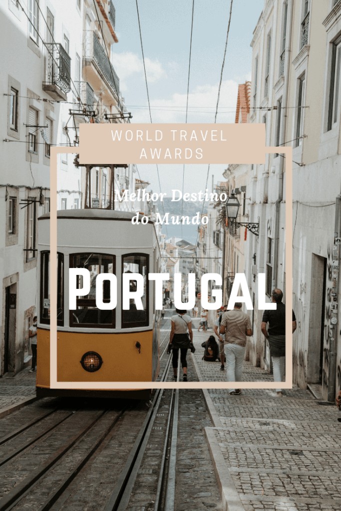 Portugal Melhor Destino do Mundo World Travel Awards