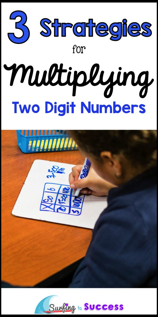 3 Strategies for Multiplying Two Digit Numbers