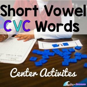 Short Vowel CVC Words Center Activities