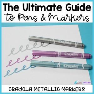 Looking for the best pens? Check out our ultimate guide to pens and markers for bullet journals, planners, note taking, and anchor charts!  Want cute fancy pens for DIY art and craft projects like the Tombow brush pens or everyday writing pens like Sharpies and Paper Mate pens? Looking for gift ideas for pens for teachers? What's the best pen for each situation? Teachers, are you looking to expand from flair pens for grading? Check out the Crayola Glitter Markers! Read more here!