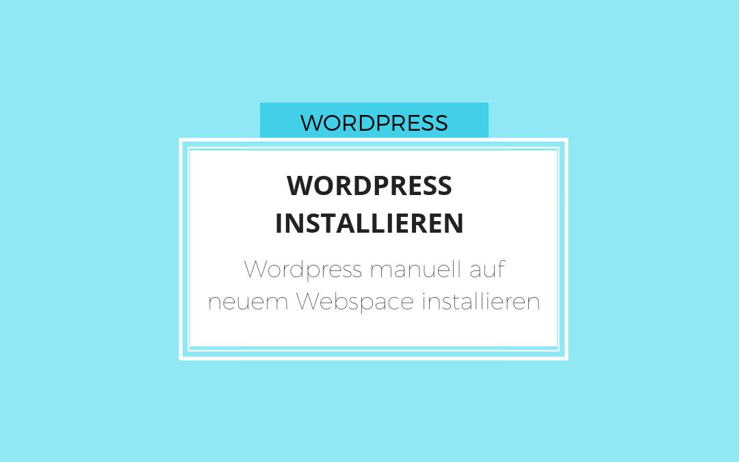 WordPress manuell sicher installieren