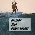 brixton ブリクストン ボードショーツ 2019 最新モデル