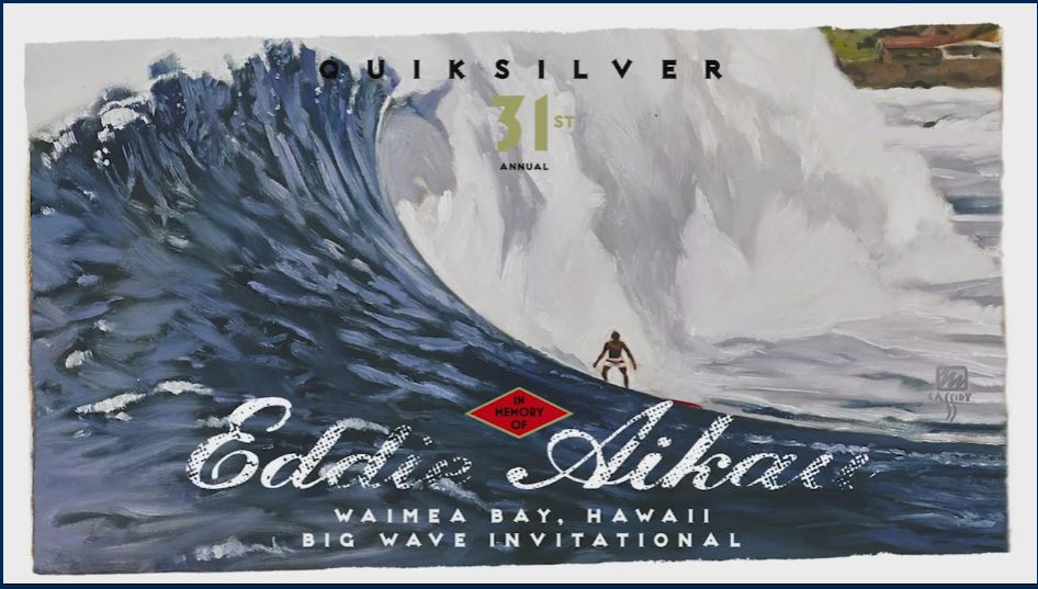 THE QUIKSILVER IN MEMORY OF EDDIE AIKAU
