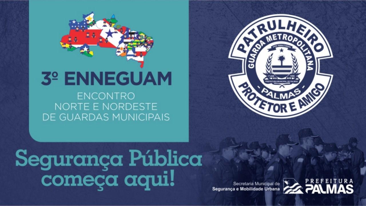 Necessidade de policiamento municipal será discutida no 3º Enneguam que inicia nesta sexta, 17