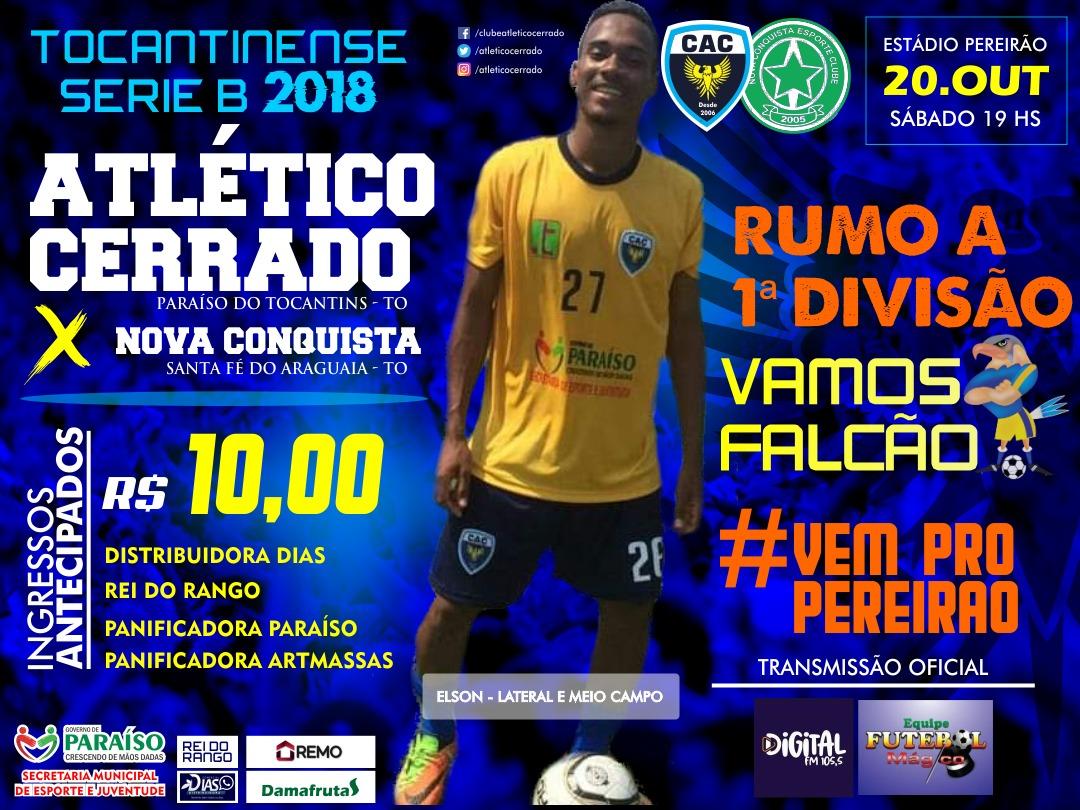 Atlético Cerrado enfrenta o Nova Conquista neste sábado (20) na Série B do Tocantinense de Futebol