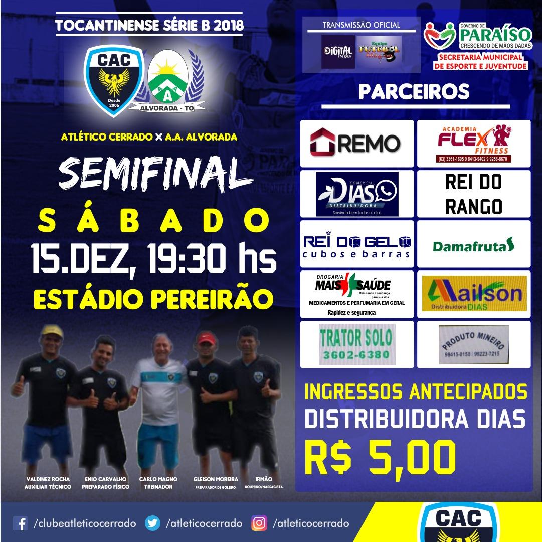 Atlético Cerrado disputa em casa jogo de volta da semifinal do Tocantinense Série B 2018