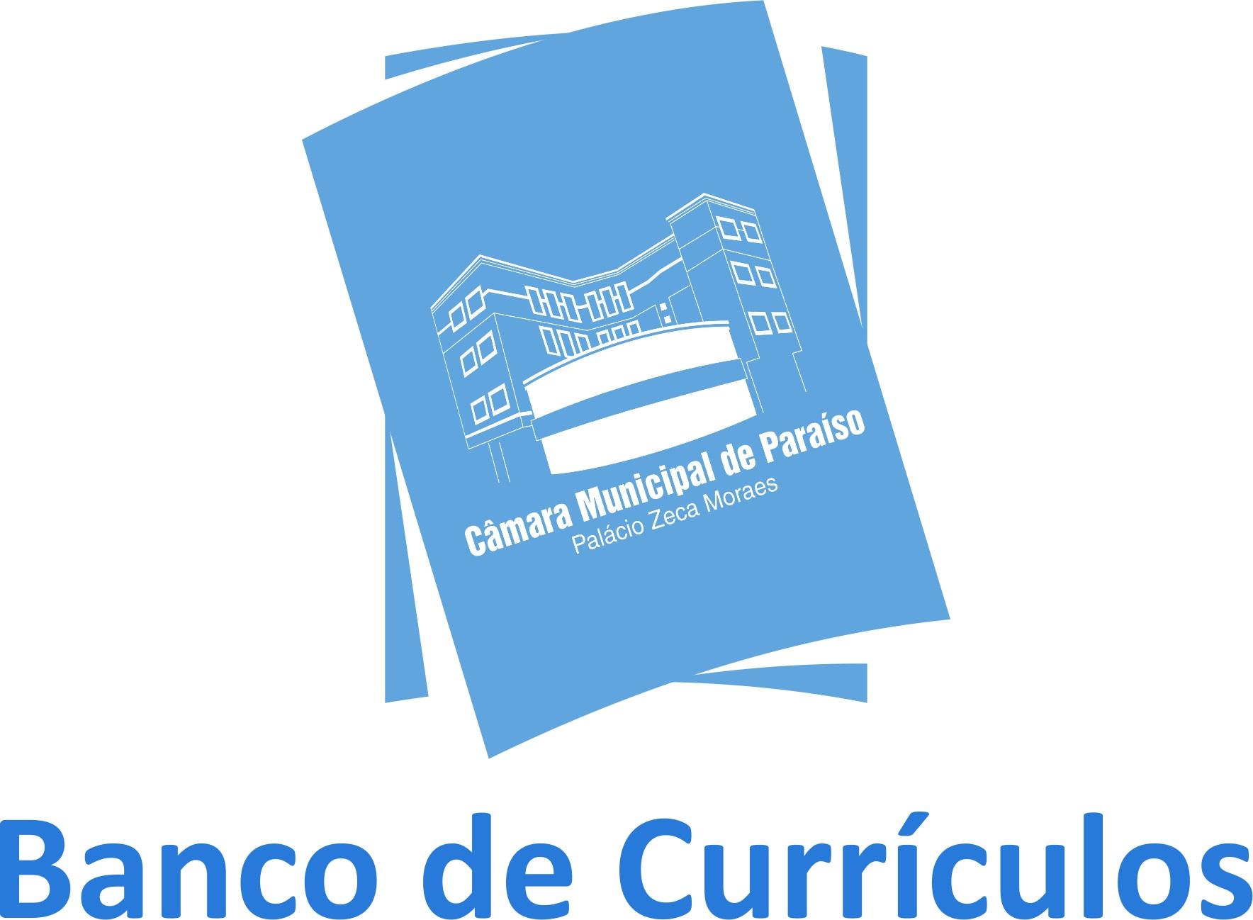 Banco de Currículos da Câmara Municipal de Paraíso