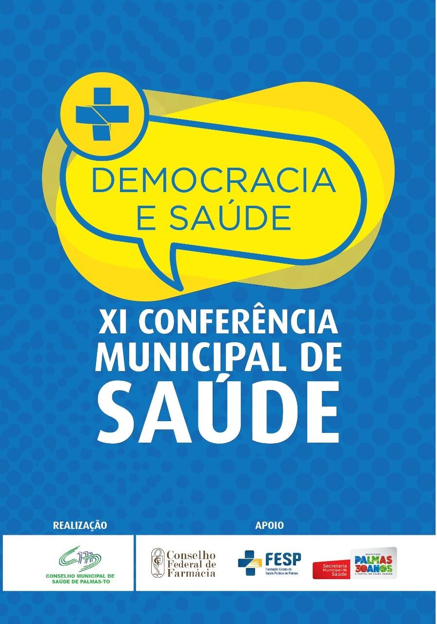 Com a participação da comunidade, Palmas realiza XI Conferência Municipal de Saúde