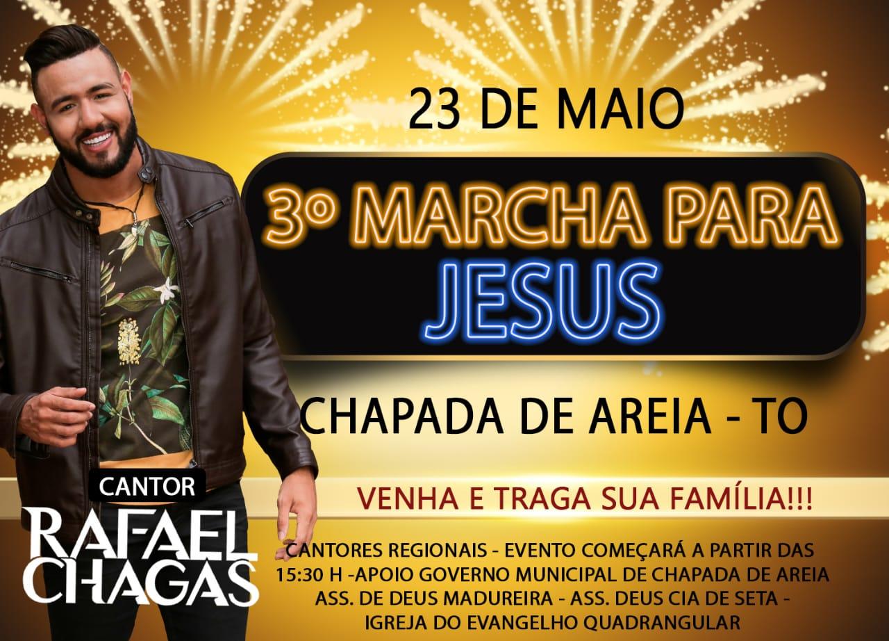 3ª Marcha para Jesus em Chapada de Areia será no dia 23 de maio