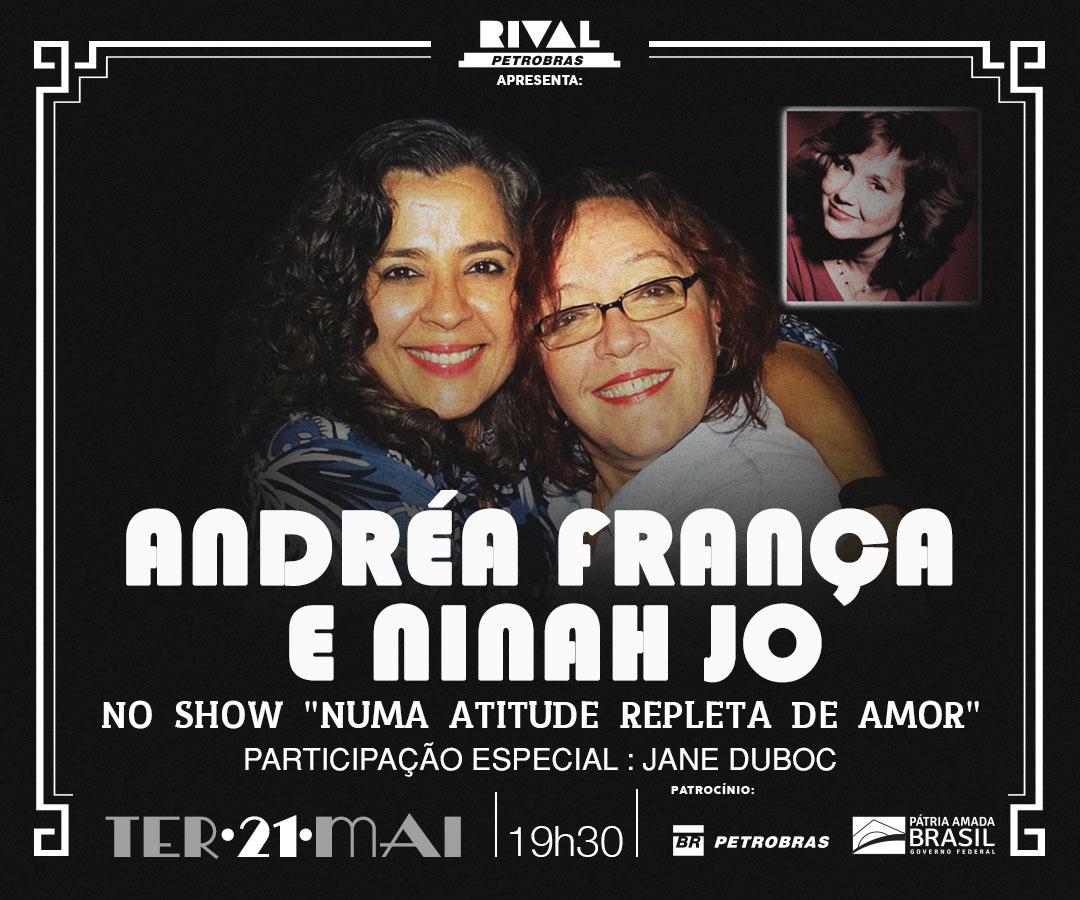 """Andréa França e Ninah Jo no show """"Numa atitude repleta de amor"""""""
