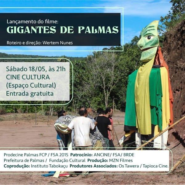 Na Mostra 30 anos de Cinema em Palmas, documentário Gigantes de Palmas estreia no Cine Cultura neste sábado, 18