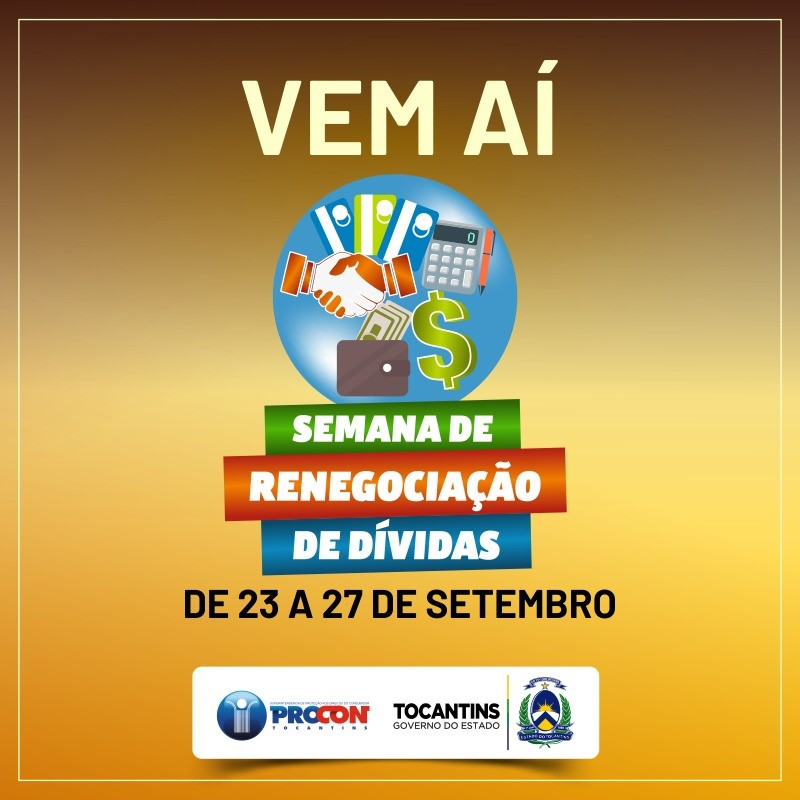 Procon Tocantins realiza a Semana de Renegociação de Dívidas em Palmas