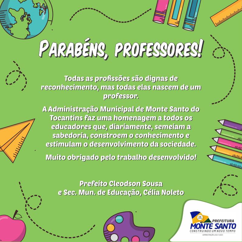 Dia Do Professor Prefeitura De Monte Santo Publica Mensagem Aos Educadores Surgiu