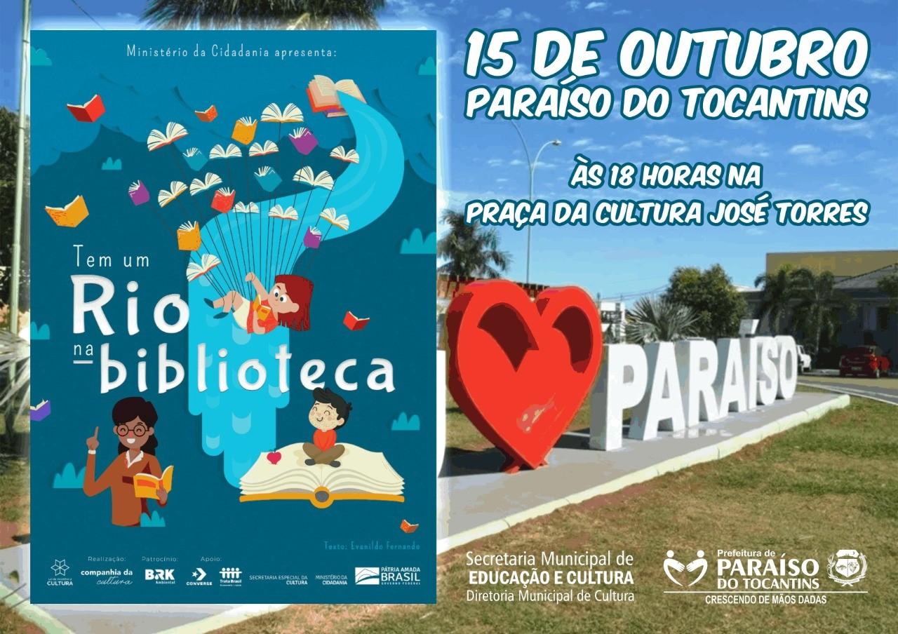 """Paraíso recebe, nesta terça (15), espetáculo """"Tem um Rio na Biblioteca"""""""