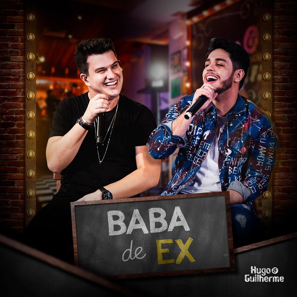 """Hugo e Guilherme lançam vídeo da música """"Baba de Ex"""""""