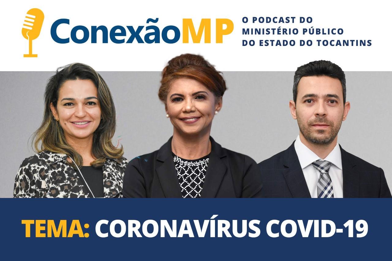 MPTO lança podcast Conexão MP para promover o diálogo sobre temas de interesse dos cidadãos
