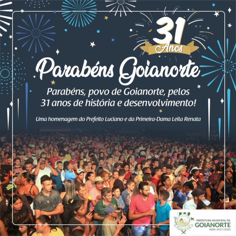 No 31º aniversário de Goianorte, prefeito Luciano faz comemoração virtual