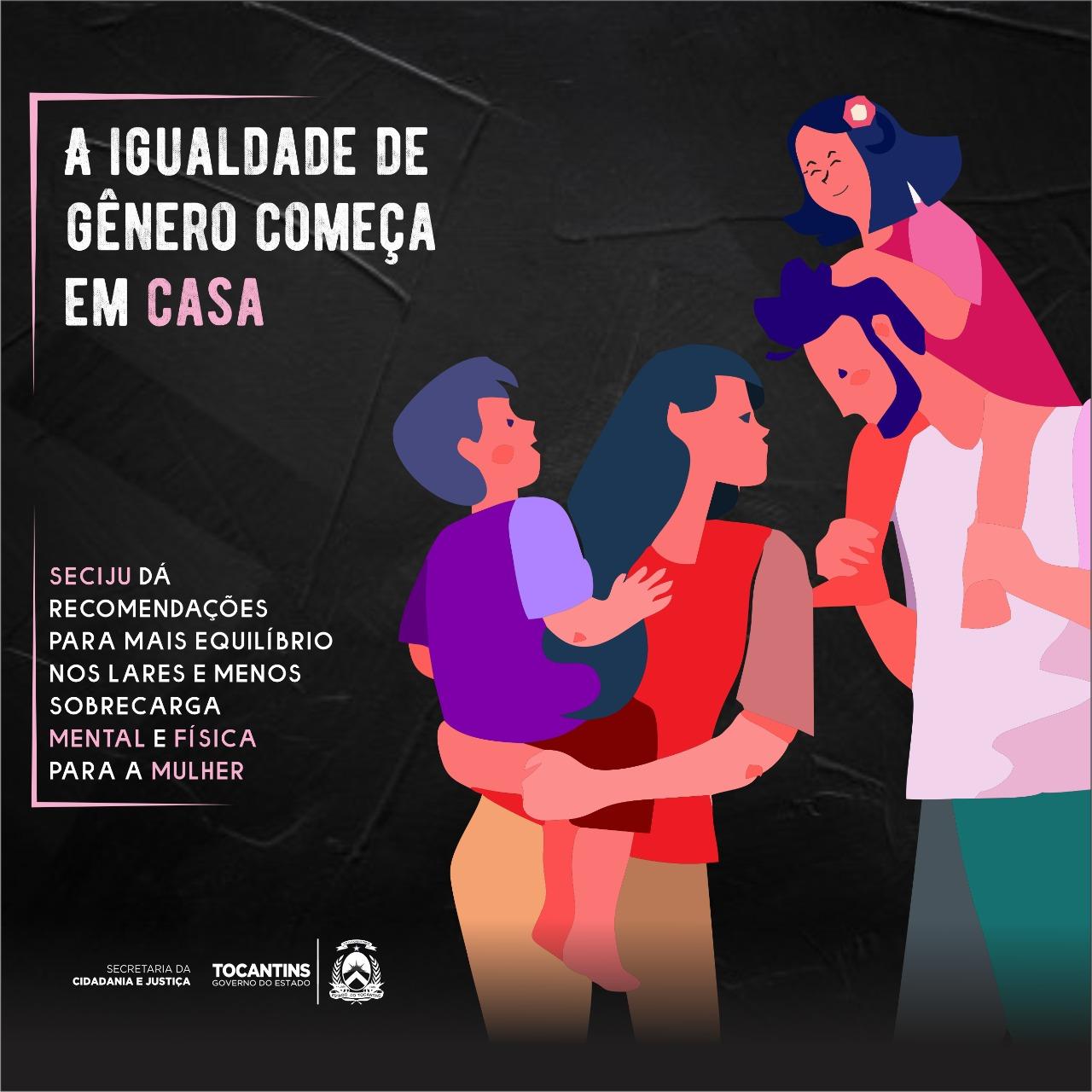 Seciju dá recomendações para apoiar igualdade de gênero em casa e minimizar efeitos negativos da pandemia