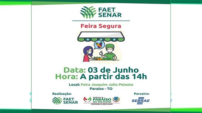 Edição do projeto Feira Segura será realizada em Paraíso nesta quarta-feira