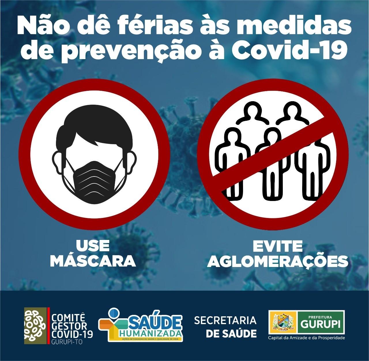 Prefeitura de Gurupi alerta: Em julho não dê férias às medidas de prevenção à Covid-19