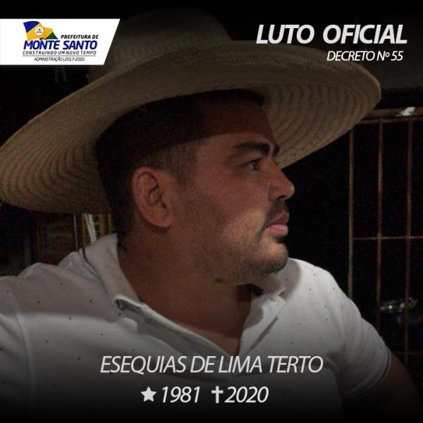 Prefeitura de Monte Santo decreta luto oficial pelo falecimento de Esequias de Lima Terto