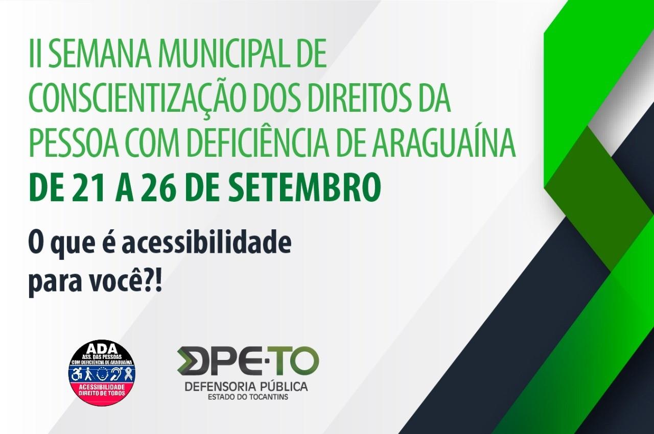 DPE-TO participa de semana especial para discutir direitos das pessoas com deficiência em Araguaína