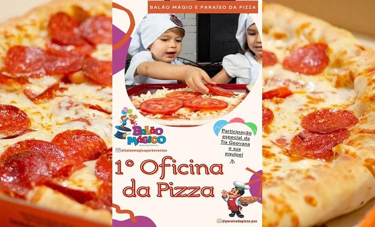 Paraíso da Pizza e Balão Mágico promovem 1ª Oficina da Pizza neste sábado em Paraíso