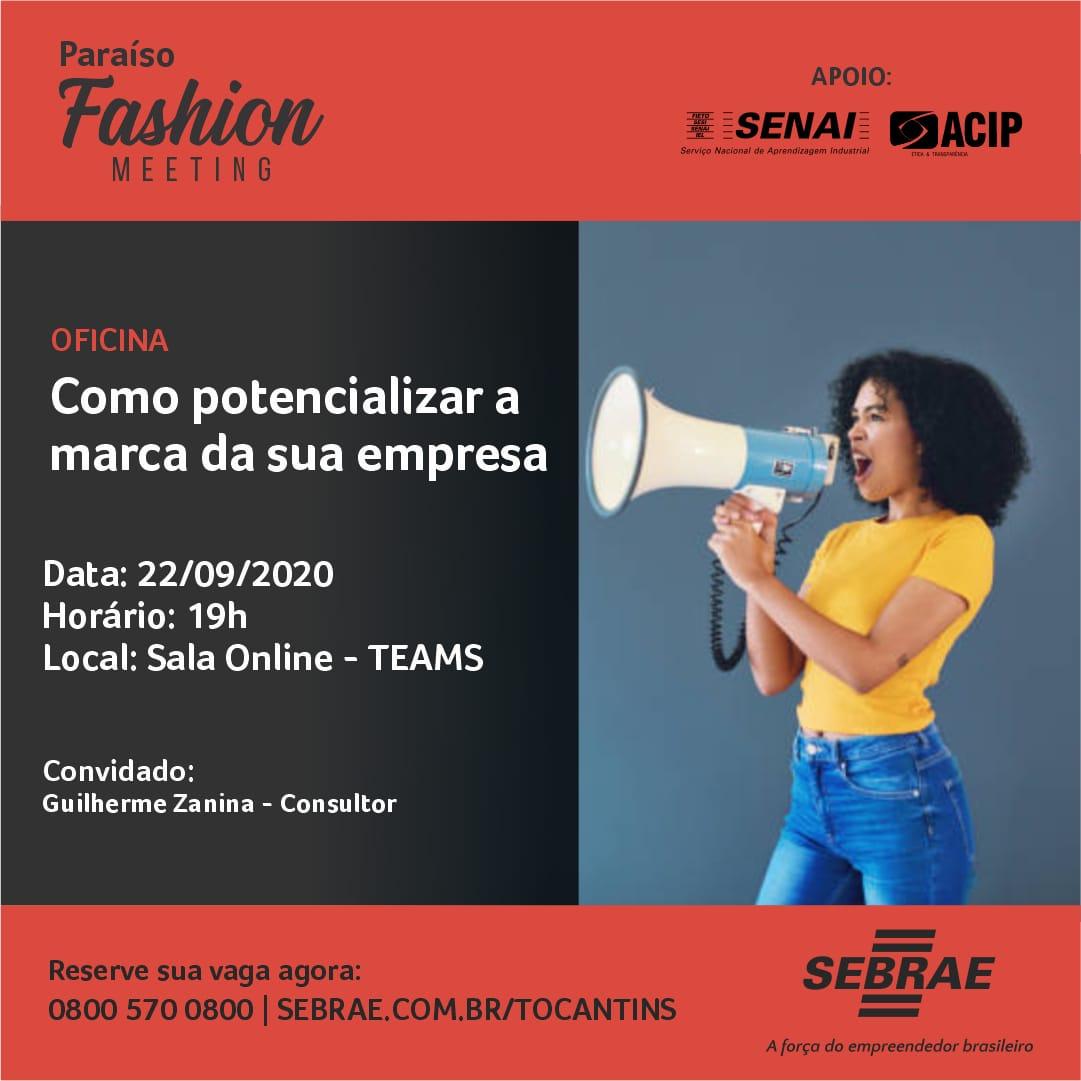 Sebrae promove oficina do Paraíso Fashion Meeting nesta terça (22); Evento será online e gratuito