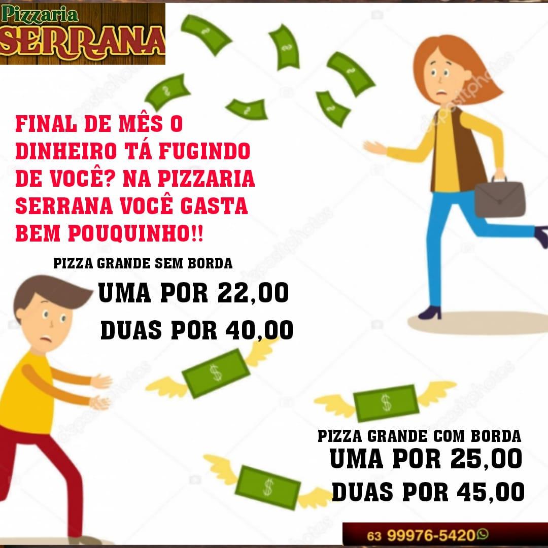 Final de mês tem promoção na Pizzaria Serrana em Paraíso: Duas pizzas grandes por 40 reais!