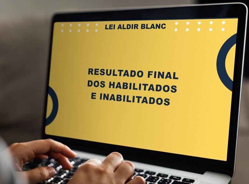 Publicada lista definitiva de projetos habilitados ao edital da Lei Aldir Blanc