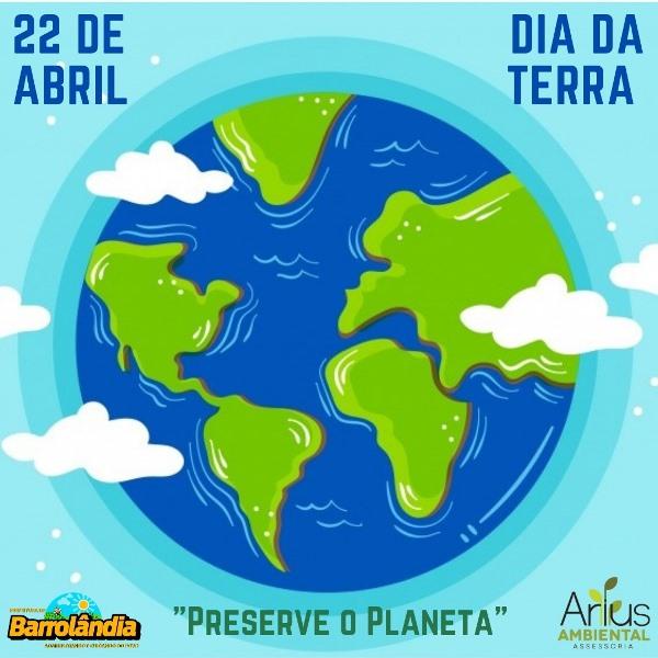 Prefeitura de Barrolândia reforça importância da consciência ambiental no Dia da Terra
