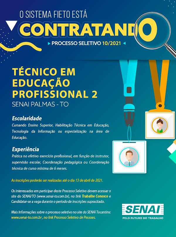 SENAI contrata Técnico em Educação Profissional em Palmas